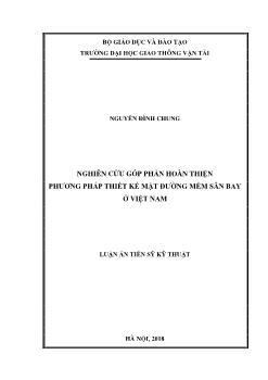 Luận án Nghiên cứu góp phần hoàn thiện phương pháp thiết kế mặt đường mềm sân bay ở Việt Nam