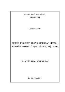 Luận văn Người bào chữa trong giai đoạn xét xử sơ thẩm trong tố tụng hình sự Việt Nam