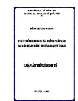 Luận văn Phát triển giao dịch tài chính phái sinh tại các ngân hàng thương mại Việt Nam