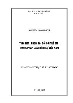 """Luận văn Tình tiết """"phạm tội đối với trẻ em"""" trong pháp luật hình sự Việt Nam"""