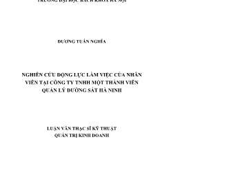 Luận văn Nghiên cứu động lực làm việc của nhân viên tại công ty tnhh một thành viên quản lý đường sắt Hà Ninh