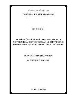 Luận văn Nghiên cứu và đề xuất một số giải pháp về triển khai hệ thống quản lý chất lượng iso 9001 – 2008 tại văn phòng tỉnh ủy Hòa Bình