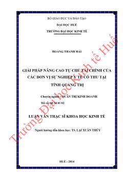 Luận văn Giải pháp nâng cao tự chủ tài chính của các đơn vị sự nghiệp y tế có thu tại tỉnh Quảng Trị