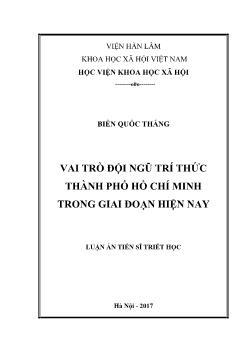 Luận án Vai trò đội ngũ trí thức thành phố Hồ Chí Minh trong giai đoạn hiện nay