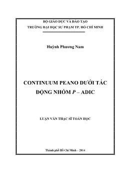 Luận văn Continuum peano dưới tác động nhóm p – adic
