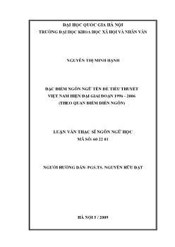 Luận văn Đặc điểm ngôn ngữ tên đề tiểu thuyết Việt Nam hiện đại giai đoạn 1996 - 2006 (theo quan điểm diễn ngôn)