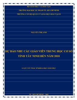 Luận văn Dự báo nhu cầu giáo viên trung học cơ sở tỉnh Tây Ninh đến năm 2010