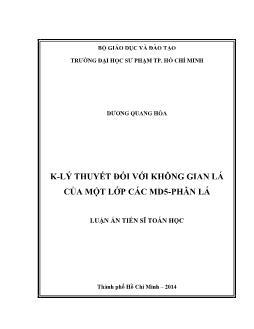 Luận văn K-Lý thuyết đối với không gian lá của một lớp các MD5-phân lá