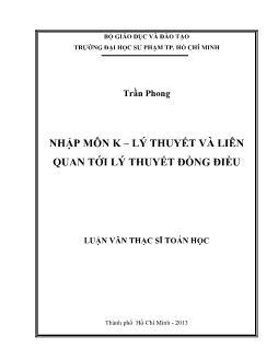 Luận văn Nhập môn K – lý thuyết và liên quan tới lý thuyết đồng điều