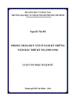Luận văn Phong trào Duy Tân ở Nam Kỳ những năm đầu thế kỷ XX (1905-1930)