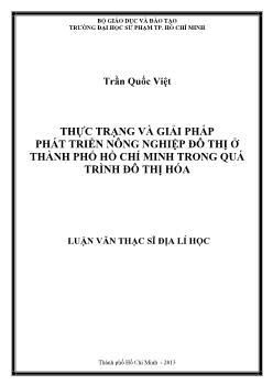Luận văn Thực trạng và giải pháp phát triển nông nghiệp đô thị ở thành phố Hồ Chí Minh trong quá trình đô thị hóa