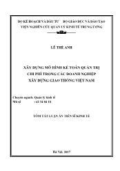 Tóm tắt Luận án Xây dựng mô hình kế toán quản trị chi phí trong các doanh nghiệp xây dựng giao thông Việt Nam