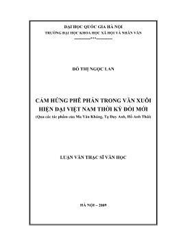 Tóm tắt Luận văn Cảm hứng phê phán trong văn xuôi hiện đại Việt Nam thời kỳ đổi mới (Qua các tác phẩm của Ma Văn Kháng, Tạ Duy Anh, Hồ Anh Thái)