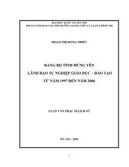 Tóm tắt Luận văn Đảng bộ tỉnh Hưng Yên lãnh đạo sự nghiệp giáo dục – đào tạo từ năm 1997 đến năm 2006