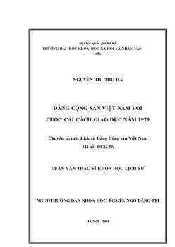 Tóm tắt Luận văn Đảng cộng sản Việt Nam với cuộc cải cách giáo dục năm 1979