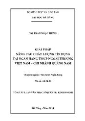 Tóm tắt Luận văn Giải pháp nâng cao chất lượng tín dụng tại Ngân hàng TMCP Ngoại thương Việt Nam – Chi nhánh Quảng Nam