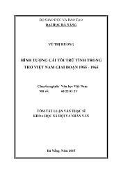 Tóm tắt Luận văn Hình tượng cái tôi trữ tình trong thơ Việt Nam giai đoạn 1955 - 1965