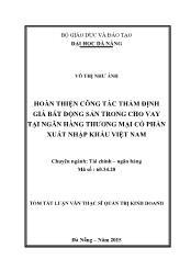 Tóm tắt Luận văn Hoàn thiện công tác thẩm định giá bất động sản trong cho vay tại Ngân hàng thương mại cổ phần xuất nhập khẩu Việt Nam