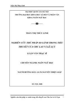 Tóm tắt Luận văn Nghiên cứu thủ pháp so sánh trong tiểu thuyết của Chu Lai Và Lê Lựu