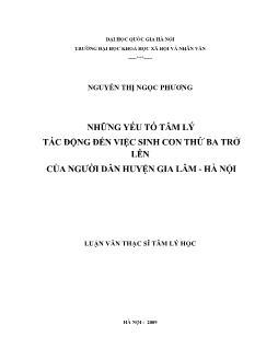 Tóm tắt Luận văn Những yếu tố tâm lý tác động đến việc sinh con thứ ba trở lên của người dân huyện Gia Lâm - Hà Nội