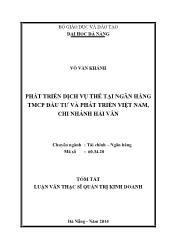 Tóm tắt Luận văn Phát triển dịch vụ thẻ tại Ngân hàng TMCP Đầu tư và Phát triển Việt nam – Chi nhánh Hải vân