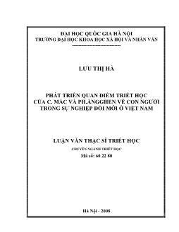 Tóm tắt Luận văn Phát triển quan điểm triết học của C. Mác và Ph.Ăngghen về con người trong sự nghiệp đổi mới ở Việt Nam
