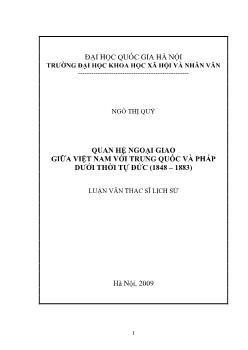 Tóm tắt Luận văn Quan hệ ngoại giao giữa Việt Nam với Trung Quốc và pháp dưới thời Tự Đức (1848 – 1883)