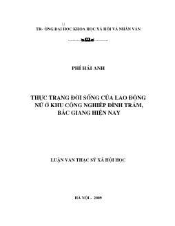 Tóm tắt Luận văn Thực trạng đời sống của lao động nữ ở khu công nghiệp Đình Trám, Bắc Giang hiện nay