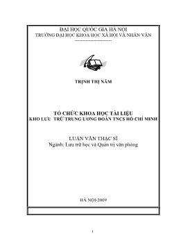 Tóm tắt Luận văn Tổ chức khoa học tài liệu kho lưu trữ Trung ương Đoàn TNCS Hồ Chí Minh