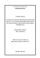 Tóm tắt Luận văn Vận dụng tư tưởng Hồ Chí Minh về đại đoàn kết dân tộc vào xây dựng khối thống nhất trong Mặt trận Tổ quốc ở Thị xã Hồng Lĩnh, tỉnh Hà Tĩnh hiện nay