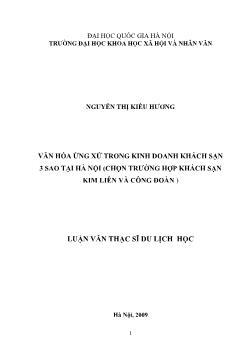 Tóm tắt Luận văn Văn hóa ứng xử trong kinh doanh khách sạn 3 sao tại Hà Nội (chọn trường hợp khách sạn Kim Liên và Công Đoàn)