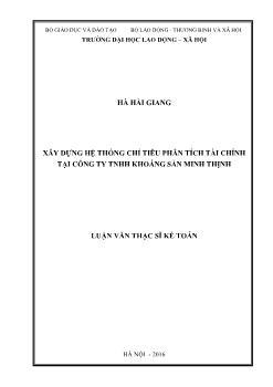 Tóm tắt Luận văn Xây dựng hệ thống chỉ tiêu phân tích tài chính tại Công ty TNHH khoáng sản Minh Thịnh