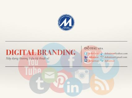 Bài giảng Digital branding - Giới thiệu môn học - Đỗ Hải