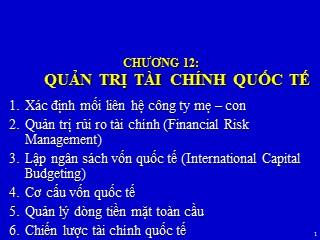 Bài giảng Kinh doanh quốc tế - Chương 12: Quản trị tài chính quốc tế