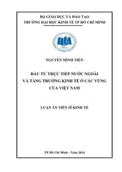 Luận án Đầu tư trực tiếp nước ngoài và tăng trưởng kinh tế ở các vùng của Việt Nam