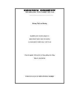 Tóm tắt Luận án Nghiên cứu tuyển chọn và biện pháp nhân một số giống lan hồ điệp ở miền Bắc Việt Nam