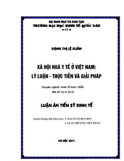 Tóm tắt Luận án Xã hội hóa y tế ở Việt Nam: Lý luận - Thực tiễn và giải pháp